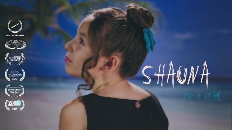 Shauna is a Liar