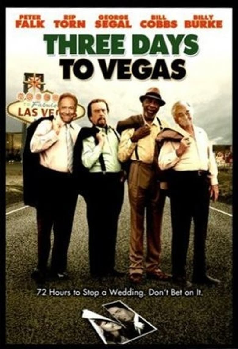 Ver y Descargar Three Days To Vegas Español Gratis