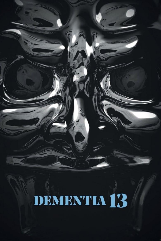 Dementia 13