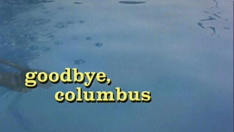 Se Goodbye, Columbus filmen i HD gratis