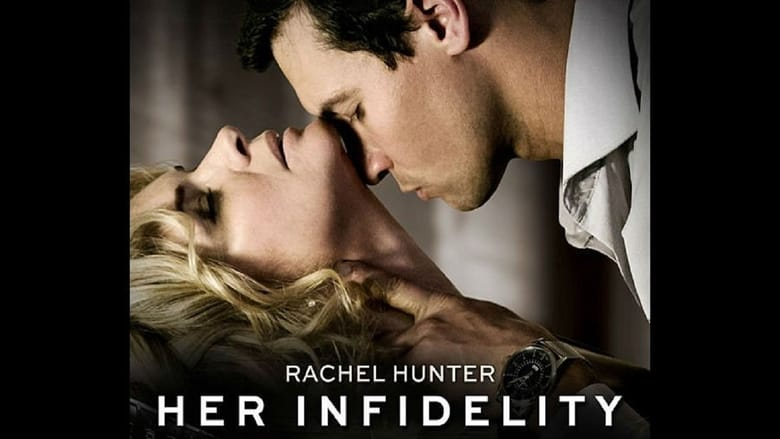 Her Infidelity Full Movie