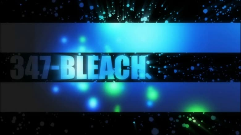 Bleach saison 16 episode 347 streaming