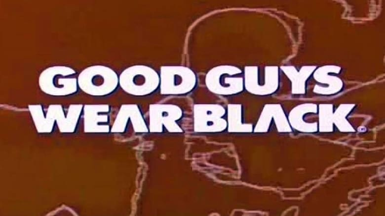 Descargar Pelicula Good Guys Wear Black online español gratis