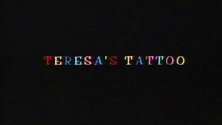 Teresa's Tattoo film stream Online kostenlos anschauen