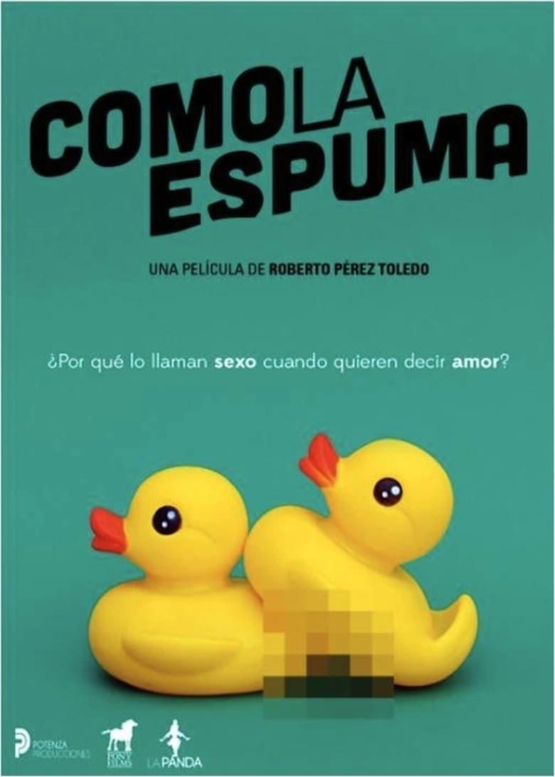Como la Espuma (2017) HD 720p Español