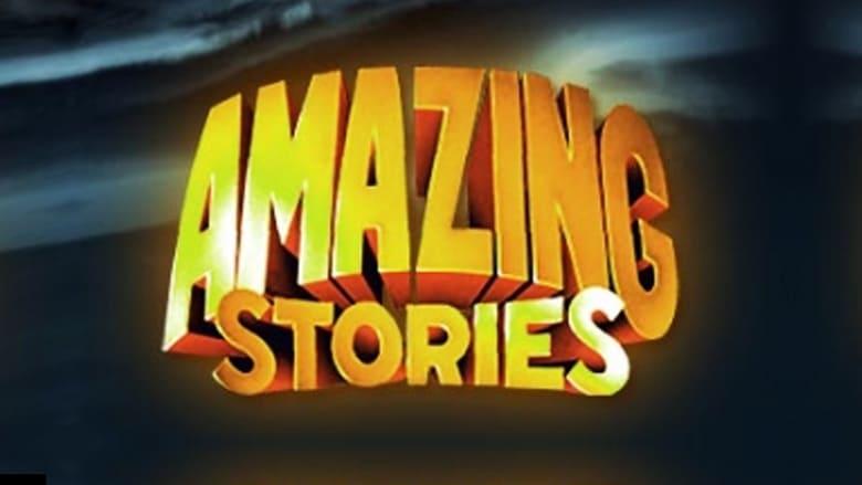 Histoires fantastiques (Amazing Stories) en Streaming gratuit sans limite | YouWatch S�ries poster .0