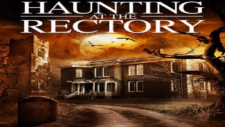 A Haunting at the Rectory Pelicula Completa
