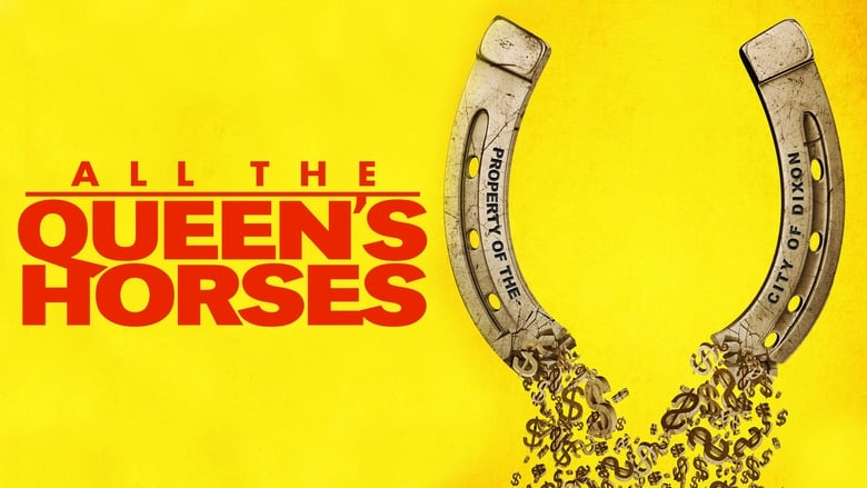 All the Queen's Horses (2017) 720p NF WEB-DL 700MB Ganool