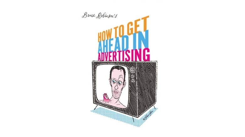 Film How to Get Ahead in Advertising ITA Gratis