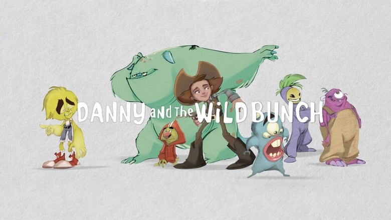Danny and the Wild Bunch