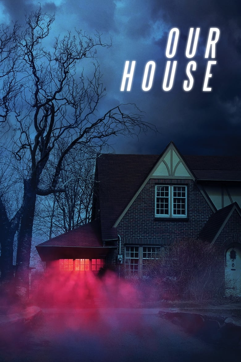 Pelicula Our House (2018) HD 1080P LATINO/INGLES Online imagen