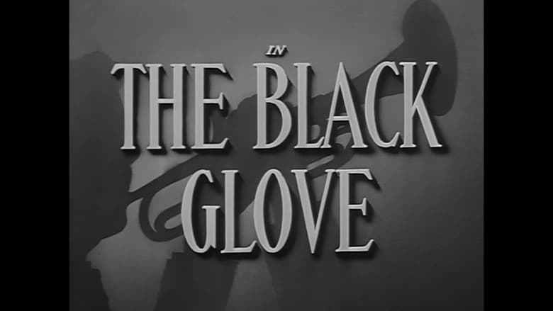 Se The Black Glove på nett gratis