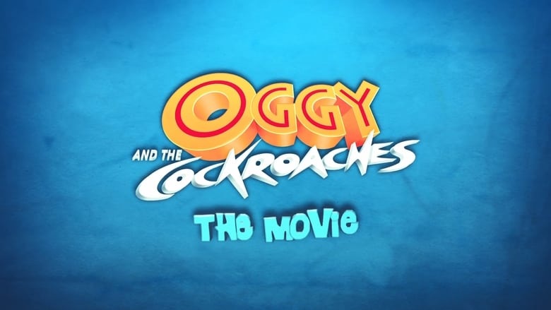 Oggy and the Cockroaches: The Movie