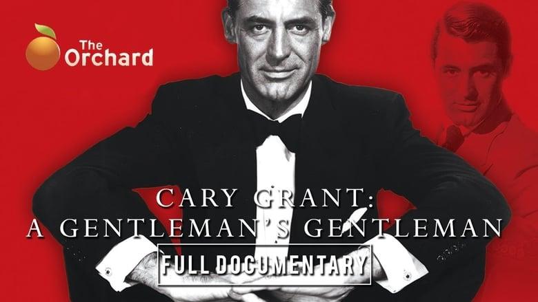 Cary Grant: A Gentleman's Gentleman
