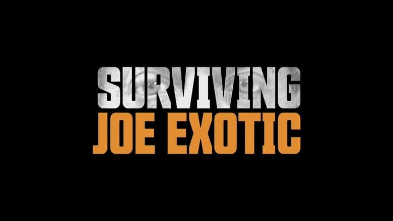 Surviving Joe Exotic