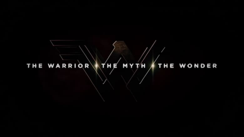 The Warrior, the Myth, the Wonder