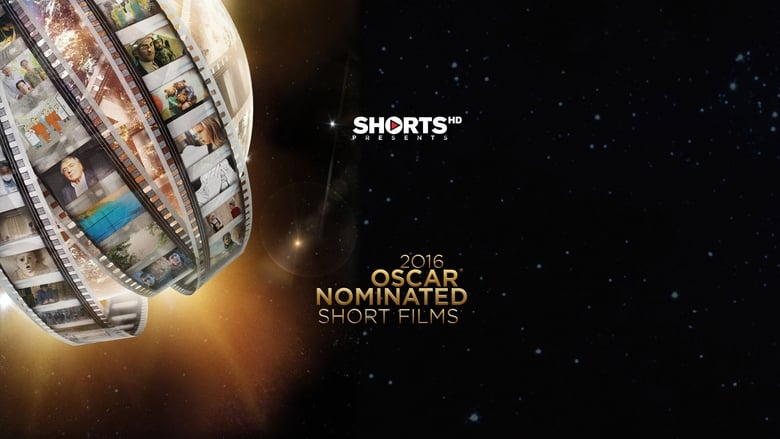 The Oscar Nominated Short Films 2016 Backdrop