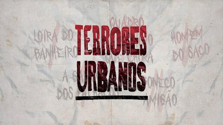 Terrores Urbanos Nacional Online