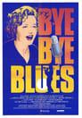 Bye Bye Blues poster