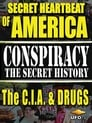 Secret Heartbeat of America: The C.I.A. & Drugs