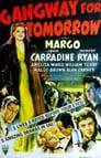 Watch Gangway for Tomorrow Full Movie Online HD Streaming