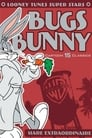 Bugs Bunny: Hare Extraordinaire
