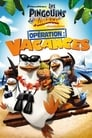 The Penguins of Madagascar - Operation Vacation