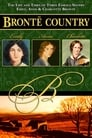 Bronte Country: The Life and Times of Three Famous Sisters, Emily, Anne & Charlotte Bronte
