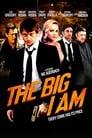 The Big I Am poster