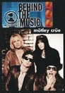 Mötley Crüe: Behind The Music