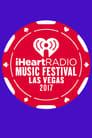 IHeartRadio Music Festival [2017] poster