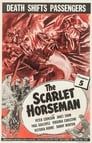 The Scarlet Horseman Poster