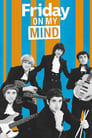 Friday on My Mind poster