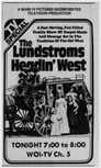 The Lundstroms: Headin' West Poster