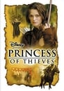 Watch Princess of Thieves Full Movie Online HD Streaming