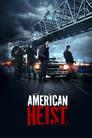 Watch American Heist Full Movie Online HD Streaming