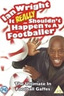 Ian Wright: It Really Shouldn't Happen To A Footballer