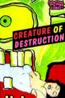 Creature of Destruction
