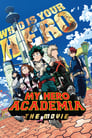 My Hero Academia the Movie: The Two Heroes Poster
