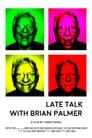 Late Talk! with Brian Palmer