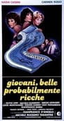 Watch Giovani, belle... probabilmente ricche Full Movie Online HD Streaming