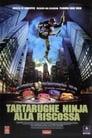 Tartarughe Ninja alla riscossa