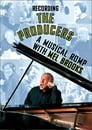 Recording the Producers: A Musical Romp with Mel Brooks poster