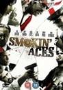 7-Smokin' Aces