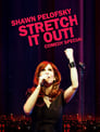 Shawn Pelofsky: Stretch it Out!
