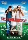 1-Drop Dead Sexy