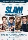 Slam – Tutto per una ragazza