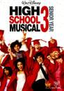 4-High School Musical 3: Senior Year