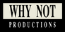 Why Not Productions logo