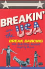 Breakin' in the USA:  Break Dancing and Electric Boogie Taught by the Pros poster